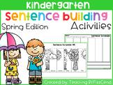 Kindergarten Sentence Building (Spring Edition)