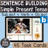 Sentence Building Subject + Simple Present Tense Verb + Ob