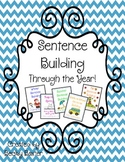 Sentence Building- Through the Year!