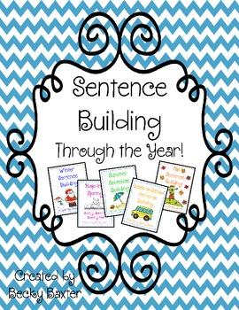 Sentence Building- Through the Year!