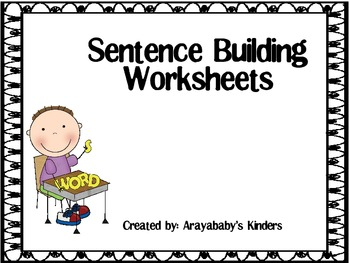 sentence building worksheets by arayababy 39 s kinders tpt. Black Bedroom Furniture Sets. Home Design Ideas
