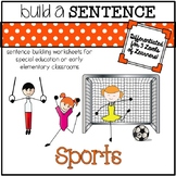Sentence Building Worksheets for Special Ed Classrooms: Sports