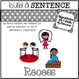 Sentence Building Worksheets for Special Ed: Recess Theme