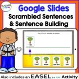 GOOGLE CLASSROOM DISTANCE LEARNING Sentence Building & Scrambled Sentences