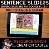 Sentence Building for Google Slides™: Places at School