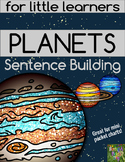 Sentence Building for Little Learners- Planets