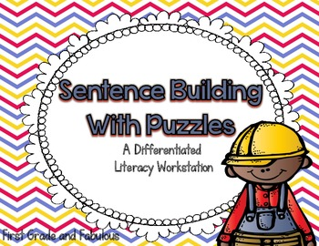 Sentence Building with Puzzles-A Differentiated Literacy Workstation