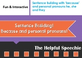 Sentence Building with subordinate conjunction because and personal pronouns