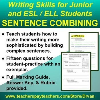 Sentence Combining - Perfect for both Developing Writers and ESL Students