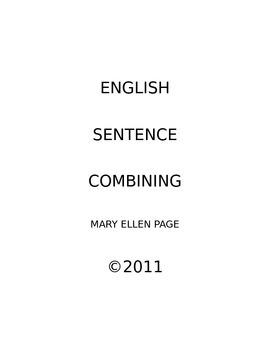 Sentence Combining Practice