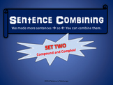 Sentence Combining (Set Two)