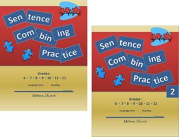 Sentence Combining Sets #1 & #2 COMBO (Writing Practice) Unit Plans - CC Aligned