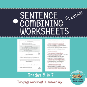 Sentence Combining Worksheets Grades 5 To 7 By Deep Dive Writing Lessons