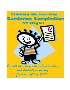 Sentence Completion Strategies -Improve Standardized Test Scores (W/ Examples!)