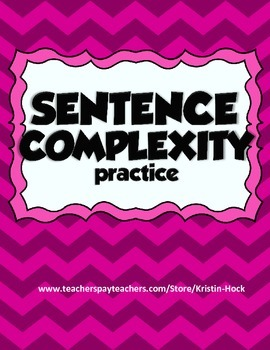 Sentence Complexity Practice