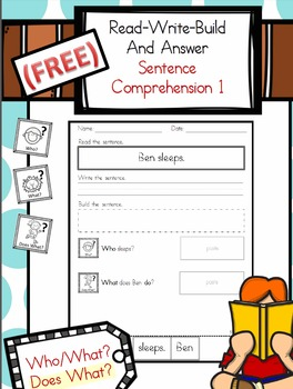 (FREE) Sentence Comprehension 1: Who, Does What