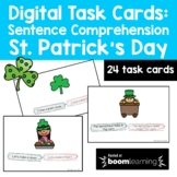 Sentence Comprehension: St. Patrick's Day {BOOM Cards}- Di