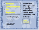 Sentence Comprehension for Beginners