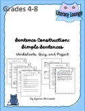 Sentence Construction:  Simple Sentences (Worksheets, Quiz, and Project)