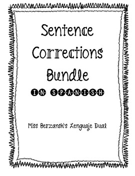 Sentence Corrections/Dictados Bundle in Spanish