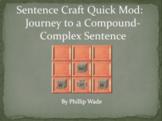 Sentence Craft Quick Mod: Slide Show for Journey to Compou