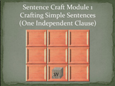 Sentence Craft Standard Mod 1: Simple Sentences