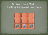 Sentence Craft Standard Mod 2: Compound Sentences