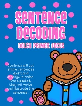 Sentence Decoding - Focus on Dolch Sight Words Primer