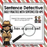 Sentence Detective - Sentence Fix Up - Sentence Fix It