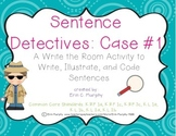 Sentence Detectives Case #1 - A Write the Room Activity