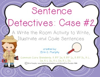 Sentence Detectives Case #2 - A Write the Room Activity