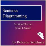 Sentence Diagramming Made Simple: Noun Clauses