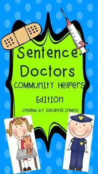 Sentence Doctors:  Community Helper Edition