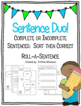 Sentence Duo!  Roll-a-Sentence & Sentence Sort and Correct