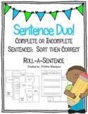 Sentence Duo!  Roll-a-Sentence & Sentence Sort and Correct