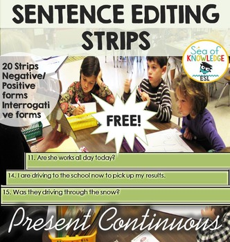 Present Continuous - Sentence Editing Strips FREE