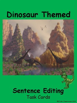 Sentence Editing Task Cards~Dinosaur Themed