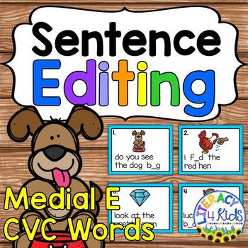 Sentence Editing Task Cards (Medial E CVC Words) for First and Second Graders