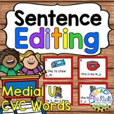 Sentence Editing Task Cards (Short U CVC Words) for First
