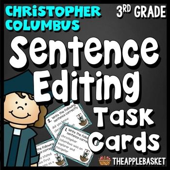 Sentence Editing Task Cards for Third Graders: Christopher Columbus