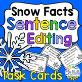 Sentence Editing Task Cards for Third Graders (Facts about Snow)
