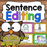 Sentence Editing Task Cards (ou and ow Words) for First an