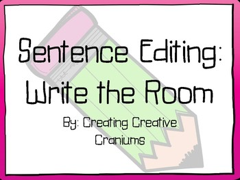 Sentence Editing: Write the Room