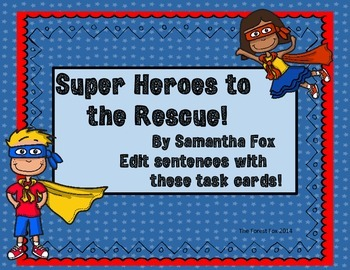 Sentence Editing with Super Heroes!