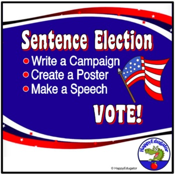 Election Day: Sentence Structure Election Group Activity