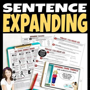 Sentence Expanding: Exercises for adding variety and detail to student writing