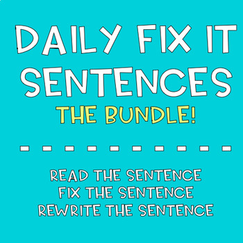 Daily Sentence Fix-Its- Year Long BUNDLE