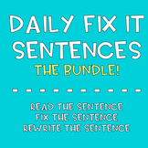 Daily Sentence Fix-Its- Year Long Growing BUNDLE