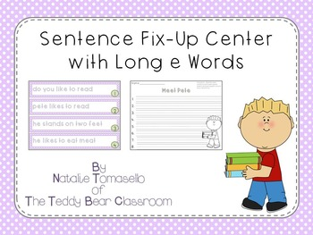 Sentence Fix-Up Center With Long e Words
