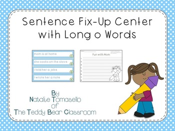 Sentence Fix-Up Center With Long o Words